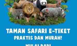Promo Tiket Masuk Taman Safari Bogor September 2021
